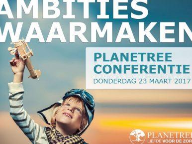 Afbeelding bij 'Planetree conferentie 2017: Ambities Waarmaken'