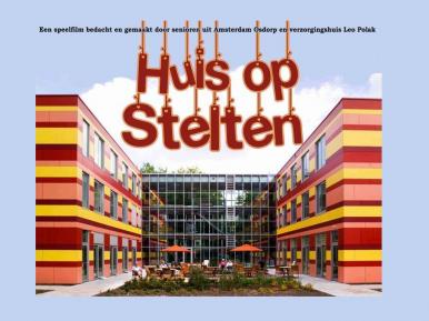Afbeelding bij 'Speelfilm 'Huis op Stelten': senioren Amstelring in de hoofdrol'