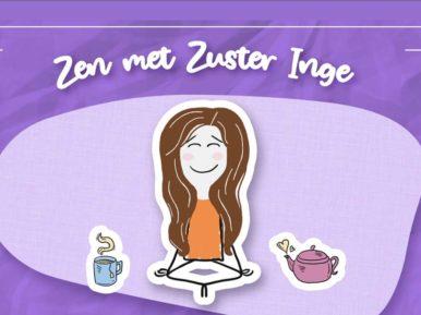 Afbeelding bij 'Rubriek: Zen met Zuster Inge'