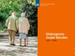 Afbeelding bij 'Dialoognota Ouder worden 2020-2040 na veldraadpleging aangeboden aan Tweede Kame..'